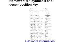 homework 9 1 synthesis and decomposition key google docs