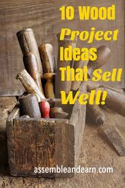 10 wood projects ideas for a woodworking business that sell really