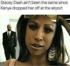 Stacy Meme - stacey meme 28 images all eyez on memes meek mill stacey dash
