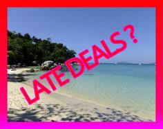 last minute deals cheap late deals are what we do best we