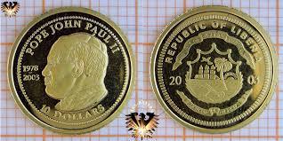 2003 Liberia 10 Dollars 2003 Pope John Paul Ii 1978 Bis 2003