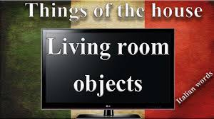 objects in the house in italian living room italian vocabulary