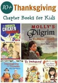 thanksgiving chapter books for thanksgiving books and learning