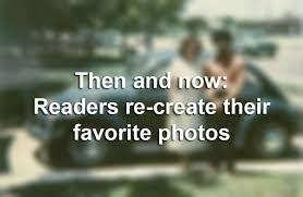 daniel lacoste a réuni sa then and now readers re create their favorite photos san antonio