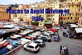 driving italy places to avoid driving in italy italy vaction specialists
