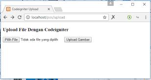 cara membuat form upload file dengan php tutorial upload file dengan codeigniter belajarphp net