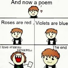 Meme Poem - a7x memes on twitter and now a poem a7x http t co kb7diccsvk