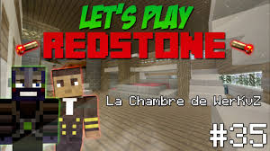 chambre minecraft let s play redstone co ep 35 la chambre de werkvz minecraft