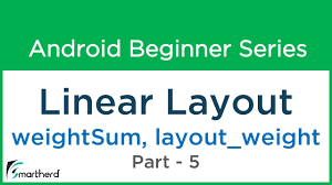 android layout weight attribute 49 android tutorial linear layout 5 weightsum and