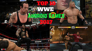 wwe games top 10 best wwe games to play for android 2017 updated youtube