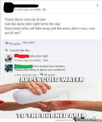 Water For That Burn Meme - ideal water for that burn meme rhyme burn by recyclebin meme
