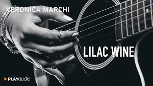 lilac wine greatest hits veronica marchi unplugged songs