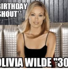 Olivia Meme - birthday shout olivia wilde 30 olivia meme on me me