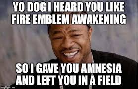 Yo Dog Meme - yo dawg heard you meme imgflip