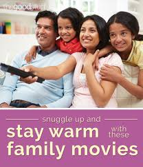 snuggle up and stay warm with these family movies thegoodstuff