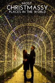 best christmas lights in the world 30 christmas destinations photos decoration city and lights