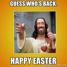 Jesus Easter Meme - 12 easter memes that ll make you laugh and think