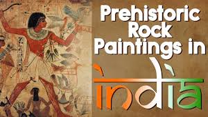 prehistoric cave paintings in india paleolithic mesolithic