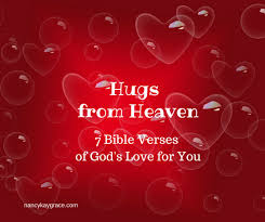 hugs heaven 7 bible verses god u0027s love