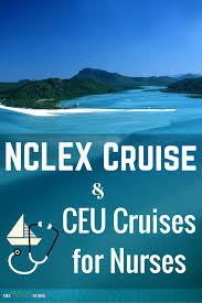nclex cruise ceu cruises for nurses