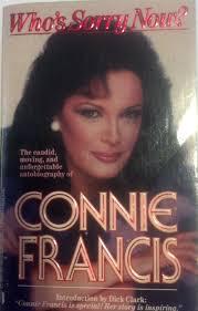 Dodd Darin by Who U0027s Sorry Now Connie Francis 9780312903862 Amazon Com Books
