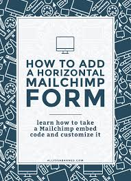 how to add a horizontal mailchimp form to your site