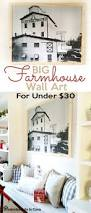 remodelando la casa diy big farmhouse wall art for under 30