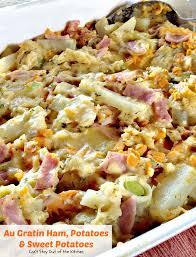 Potatoes Main Dish - au gratin ham potatoes and sweet potatoes can u0027t stay out of