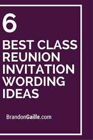 ideas for 50th class reunions 6 best class reunion invitation wording ideas class reunion