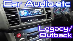 2017 subaru outback custom how to install a stereo into a subaru legacy outback 2003 2009