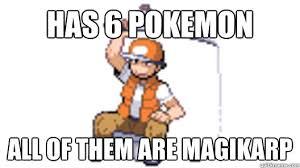 Magikarp Meme - has 6 pokemon all of them are magikarp pokemon fisherman quickmeme