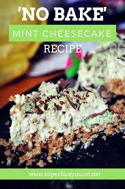 no bake mint aero cheesecake recipe u2013 super busy mum