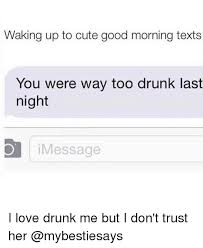 Memes In Text - 25 best memes about cute good morning texts cute good