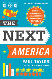 Next by The Next America A Book By Paul Taylor And The Pew Research