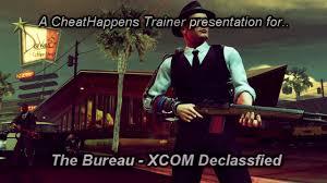 the bureau trainer the bureau xcom declassified trainer on vimeo
