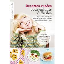recette cuisine enfants cuisine 30 psycho recettes pour nos enfants magazine avantages