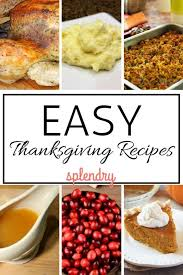 every recipe you need for a delicious and easy thanksgiving meal