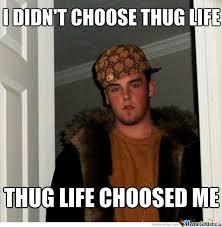 Thug Life Meme - thug life by christopher jones 31105674 meme center