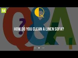 How To Clean Linen Sofa How Do You Clean A Linen Sofa Youtube