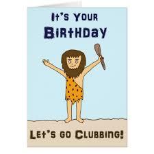 humorous birthday cards caveman humorous birthday card zazzle co uk