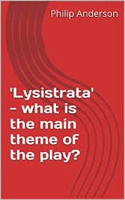 lysistrata themes essay lysistrata themes essay statistics project essay writing topics