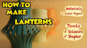 chinese lantern making videos for kids easy diy paper crafts