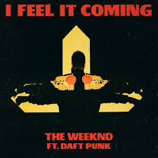 I Feel It Meme - the weeknd i feel it coming feat daft punk x post from r