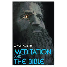 aryeh kaplan books j levine books judaica meditation and the bible p rabbi aryeh
