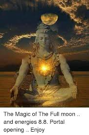 Full Moon Meme - the magic of the full moon and energies 88 portal opening enjoy