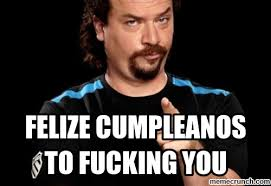 Funny Fuck You Memes - 200 funniest birthday memes for you top collections