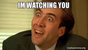 I M Watching You Meme - im watching you sarcastic nicholas cage make a meme