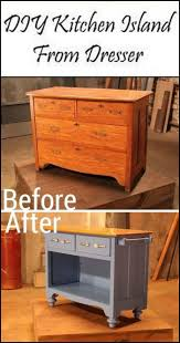 Diy Kitchen Islands Ideas Best 25 Dresser Kitchen Island Ideas On Pinterest Diy Old