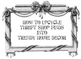 dishfunctional designs how to upcycle thrift shop finds into