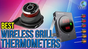 Backyard Grill Thermometer by 9 Best Wireless Grill Thermometers 2017 Youtube